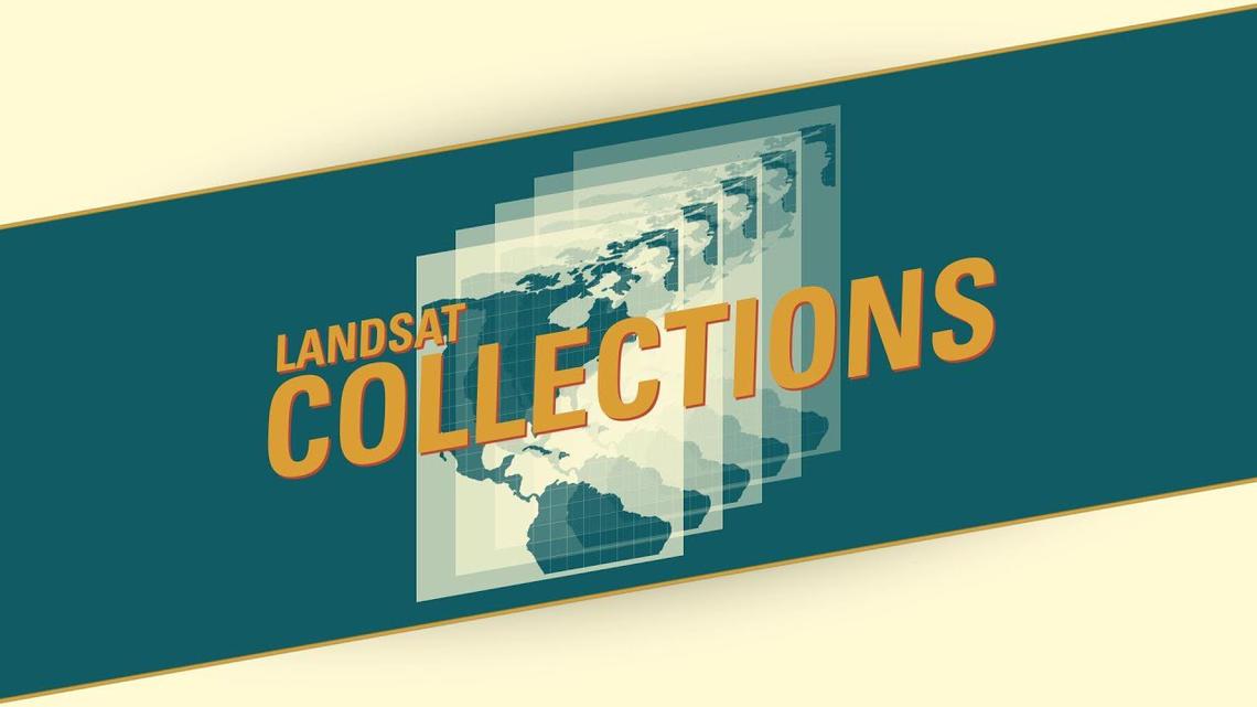 Landsat Collections